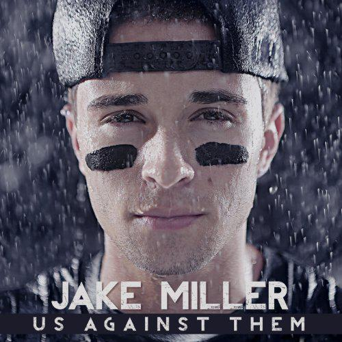 Jake Miller - Us Against Them (2013) [MULTI]