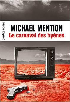 Michaël Mention - Le carnaval des hyènes (2015)