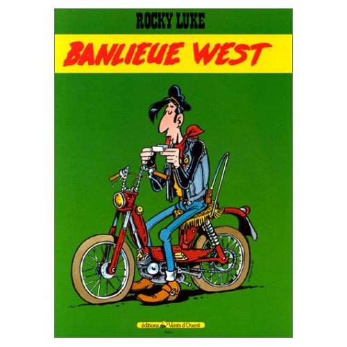 Rocky Luke-Banlieue West