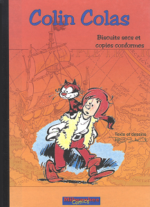 Colin Colas - Tome 24 - Biscuits Secs et Copies Conformes