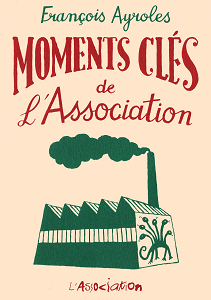 Moments Cles de... - Tome 3 - L'association
