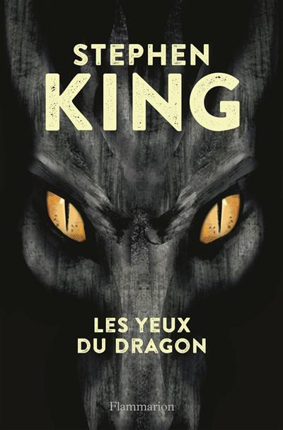 Stephen King (2016) - Les Yeux Du Dragon