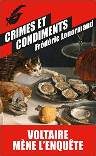 Frédéric Lenormand - Crimes et condiments