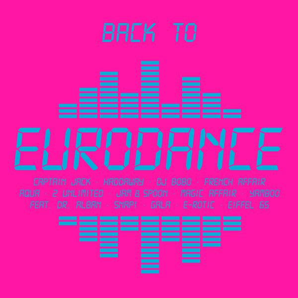 [MULTI] Back to Eurodance(2013)