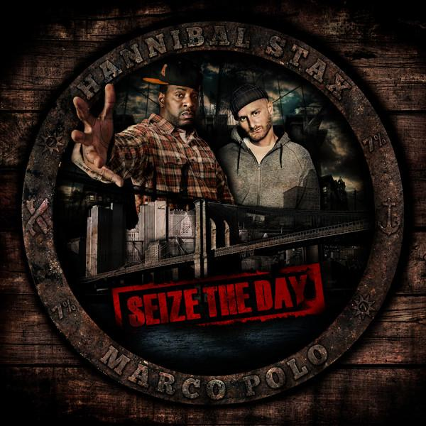 Hannibal Stax and Marco Polo - Seize the Day (2013) [MULTI]