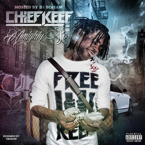 Chief Keef - Almighty So (2013) [MULTI]