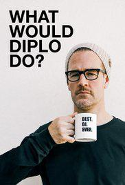 What Would Diplo Do? – Saison 1 (Vostfr)