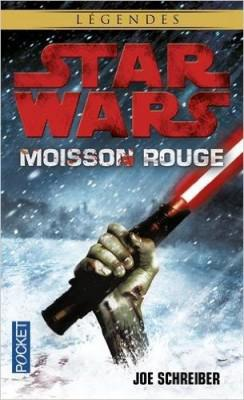 Star Wars - Moisson Rouge - Joe Schreiber