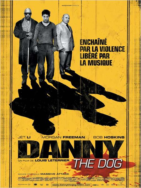 Danny the Dog (AC3) [TRUEFRENCH] [BRRIP] [MULTI]