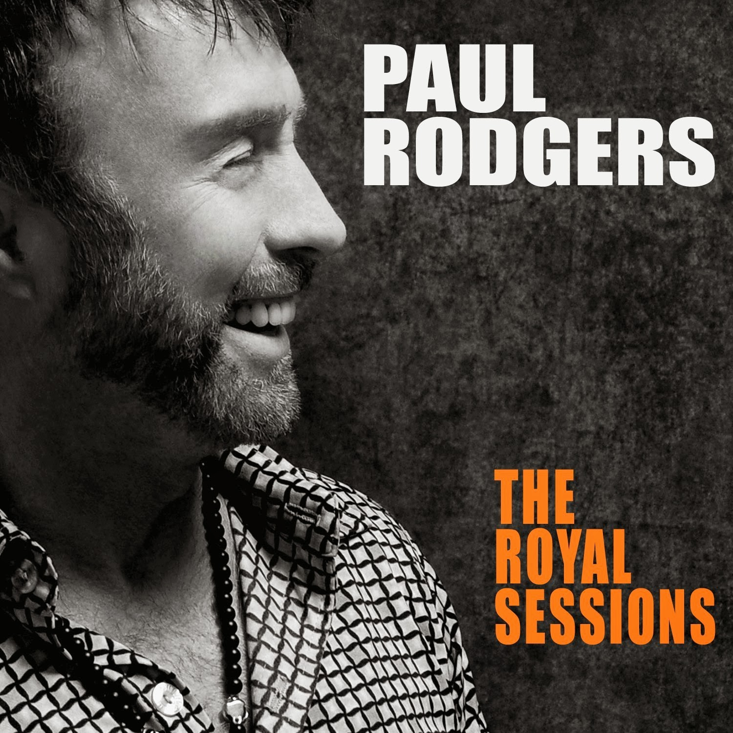 Paul Rodgers - The Royal Sessions (2014)