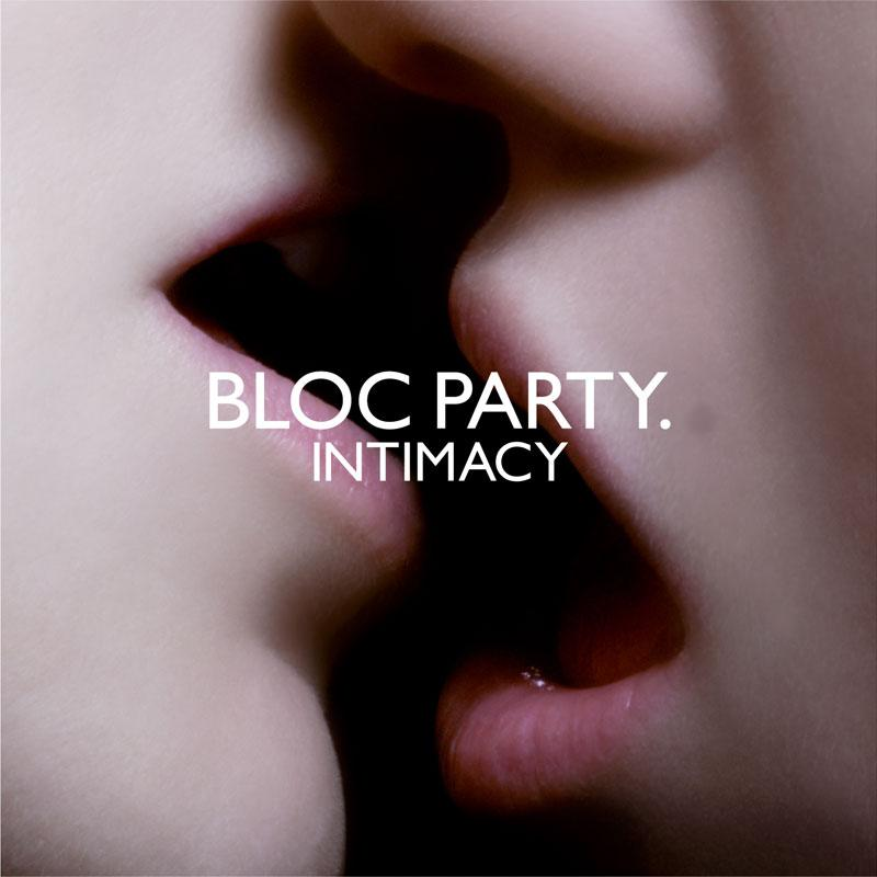 Bloc Party - Intimacy (édition deluxe) [MULTI]