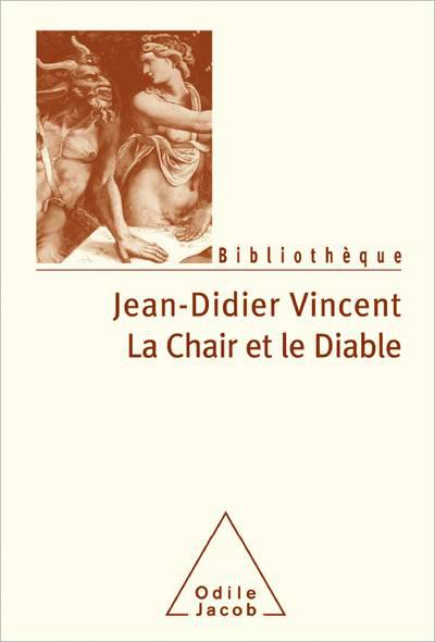 Odile Jacob - La chair et le diable