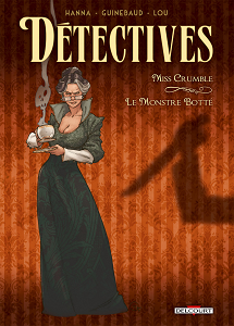 D�tectives - Tome 1 - Le Monstre Botte
