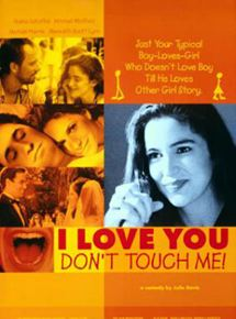 I Love You, Don't Touch Me!