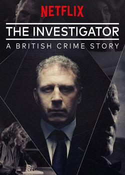 The Investigator: A British Crime Story Saison 1 Vostfr