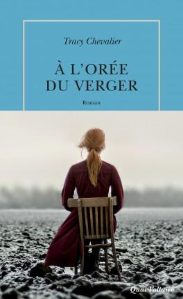 Tracy Chevalier - À l'orée du verger (2016)