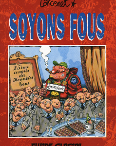 Soyons Fous [Tome 01] [BD]