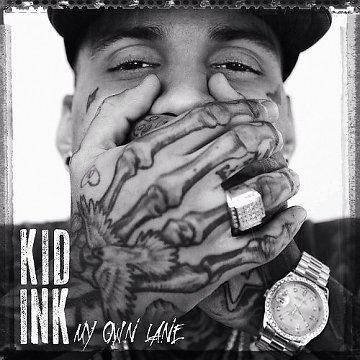 [MULTI] Kid Ink - My Own Lane (Deluxe Edition) (2014)