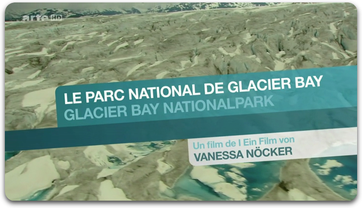[Multi] Alaska : Le Parc National de Glacier Bay [FRENCH | PDTV]