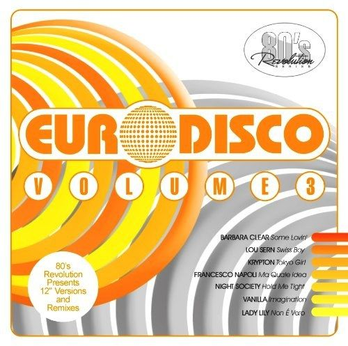 VA - 80s Revolution Euro Disco Volume 3 (2CD) (2013) [MULTI]