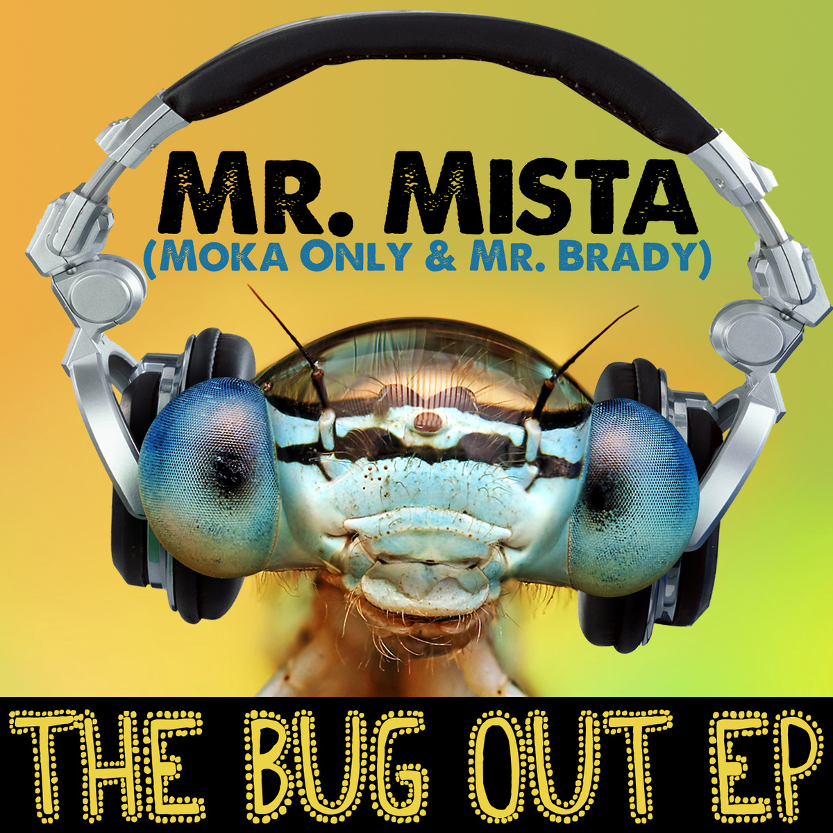 Mr Mista (Moka Only and Mr Brady) - The Bug Out (2012)