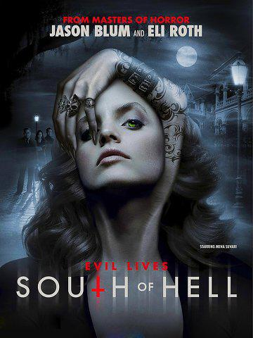 South of Hell – Saison 1 (Vostfr)