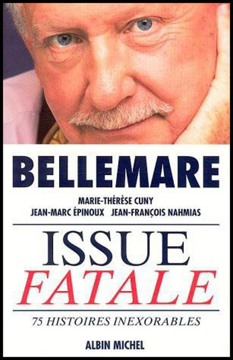Bellemare Pierre - Issue fatale