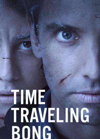Time Traveling Bong Saison 1 Vostfr
