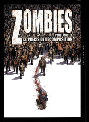 Zombies - Tome 3