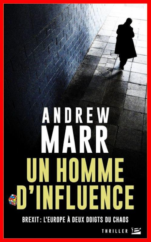 Andrew Marr (Avril 2016) - Un homme d'influence