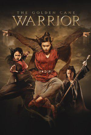 The Golden Cane Warrior (Vostfr)