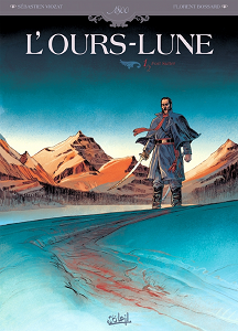 L'Ours-Lune [Tome 01] [BD]