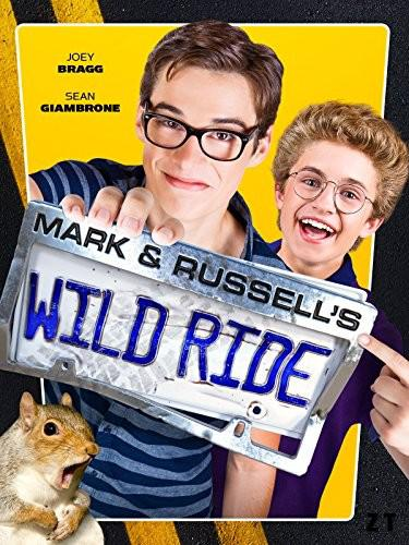 Mark & Russell's Wild Ride