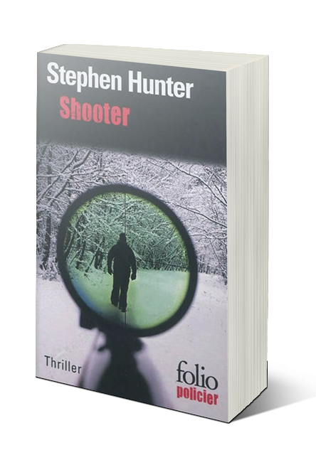 Stephen Hunter - Shooter (Bob Lee Swagger 1)