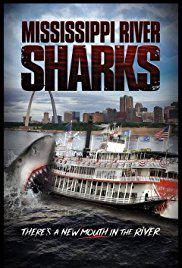 Mississippi River Sharks vostfr