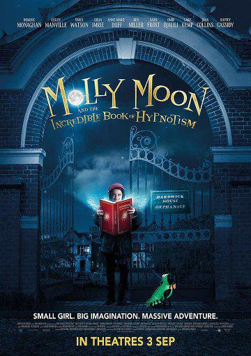 Molly Moon and the Incredible Book of Hypnotism en streaming