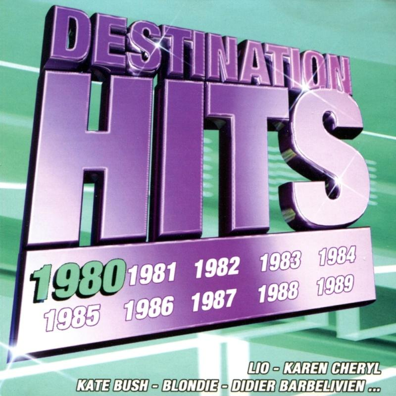 Destination Hits [1980 --->1989] (FLAC)
