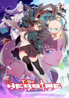 To Be Heroine Vostfr