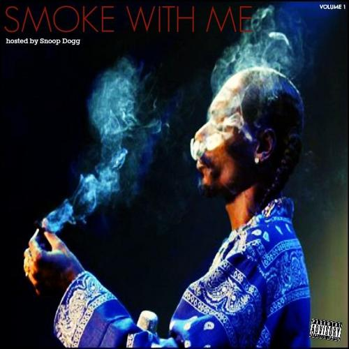 Snoop Dogg - Smoke With Me Vol 1 (2013) [MULTI]