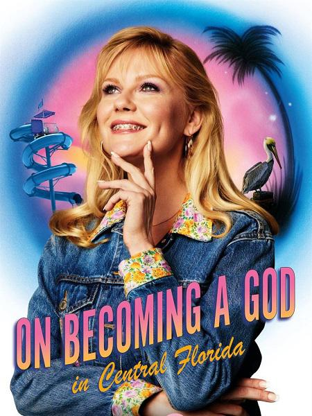 On Becoming A God In Central Florida - Saison 1 [09/??] VOSTFR | Qualité HD 720p