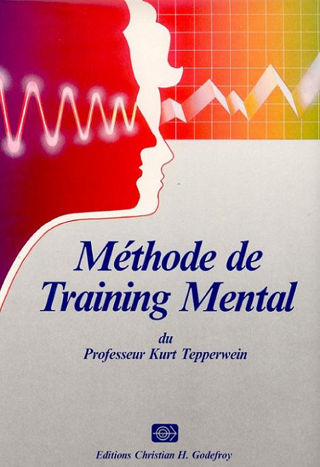 Méthode de training mental : Comment transformer positivement votre vie