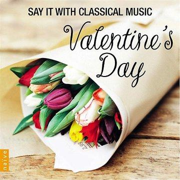Valentine's Day: Say It With Classical Music (2013) [MULTI]