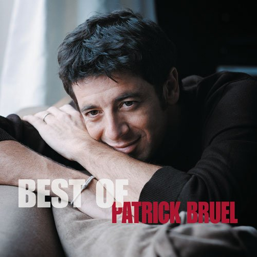 [Multi] Triple Best of Patrick Bruel