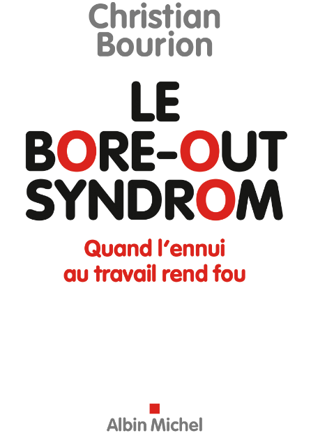 Le bore-out syndrom : Quand l'ennui au travail rend malade