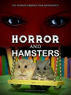 Horror and Hamsters vostfr