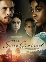 Still Star-Crossed – Saison 1 (Vostfr)