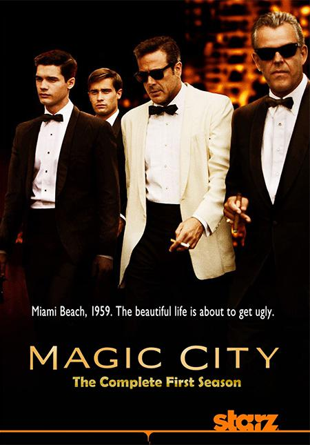Magic City – Saison 1