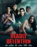 Deadly detention Vo