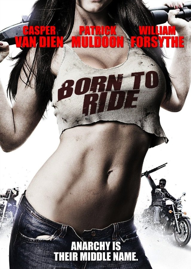 Born to Ride (AC3) [TRUEFRENCH] [DVDRIP] [MULTI]