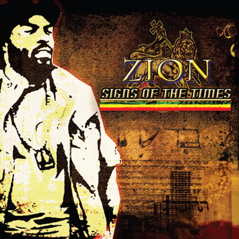 Zion - Signs Of The Times (2013) [MULTI]